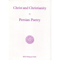 Christ and Christianity in Persian Poetry