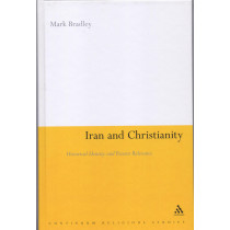Iran and Christianity: Historical Identity and Present Relevance